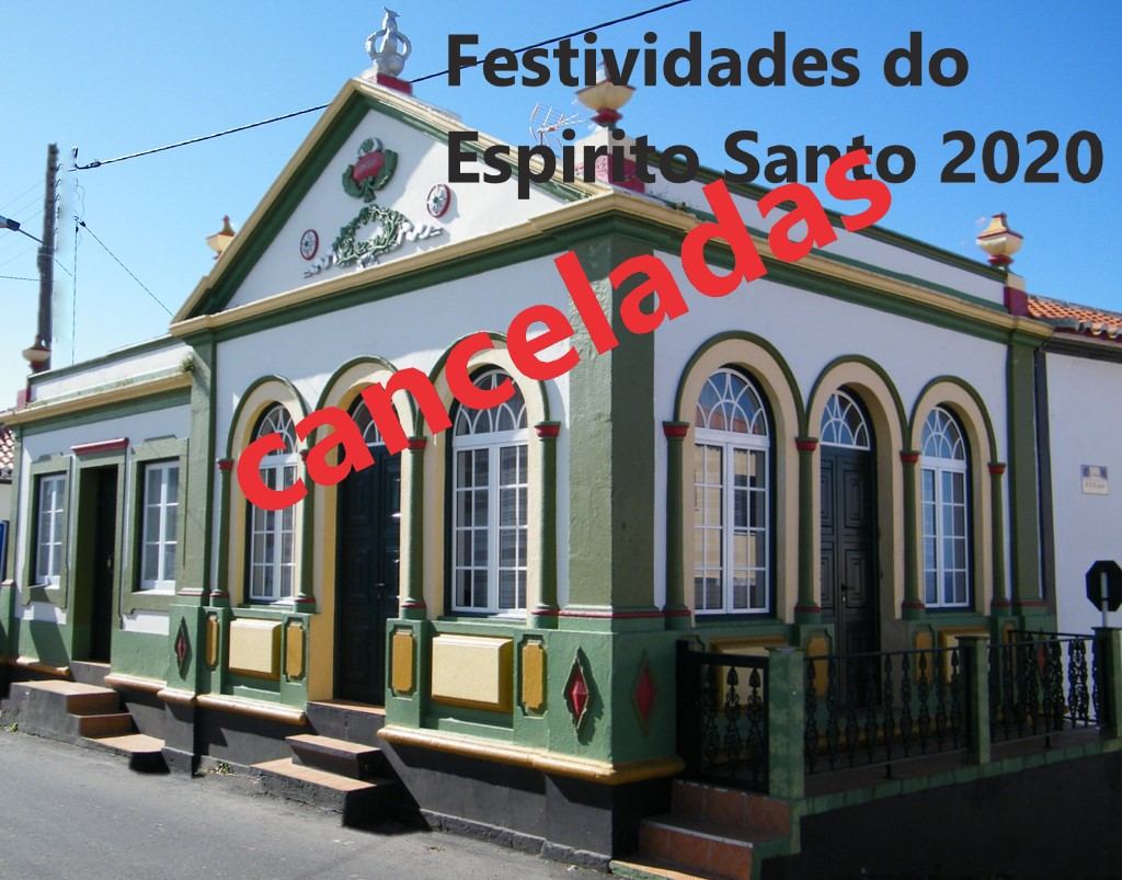 Festividades do Espírito Santo/ Canceladas